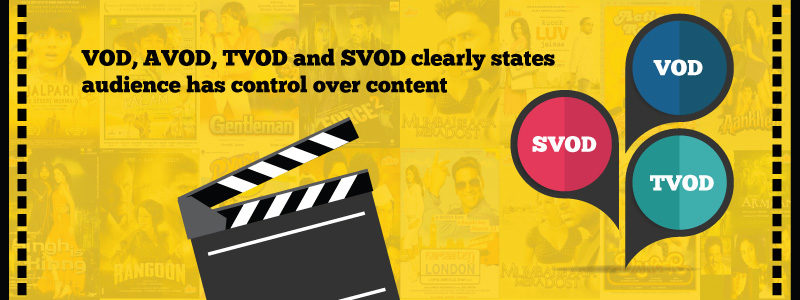 VOD, AVOD, TVOD and SVOD