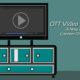 OTT Video Streaming